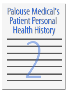 Palouse Medical health history