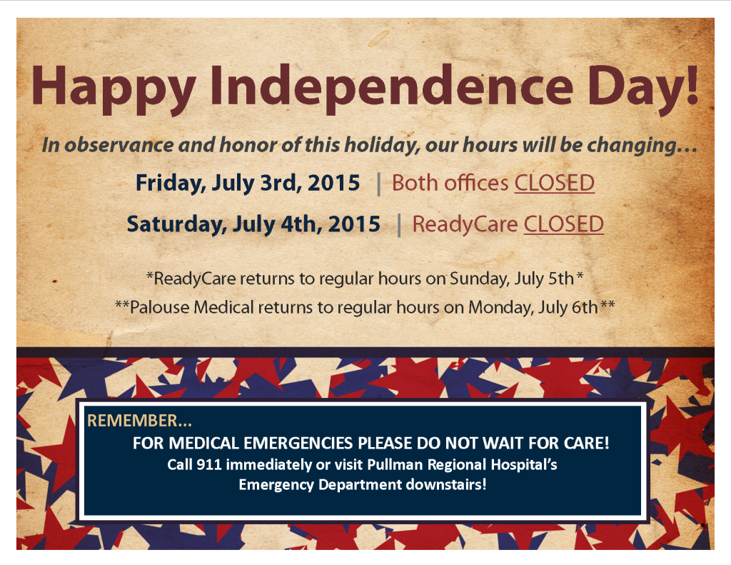 Holiday Hours: 4th of July Weekend – Palouse Medical