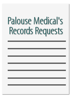 Palouse Medical Records Requests