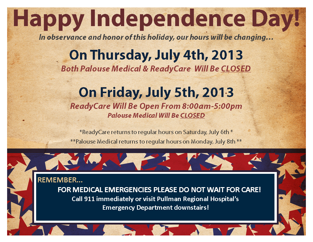 photograph relating to Office Will Be Closed Sign Template named Palouse Professional medical ReadyCare Shut For 4th Of July 2013